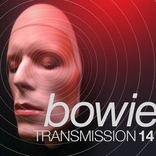 Transmission 14 DAVID BOWIE