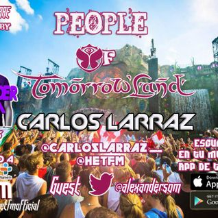 Carlos Larraz DJ - People Of Tomorrowland 022 (Alexander Som Guestmix) @ Het FM
