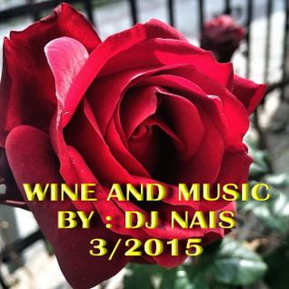 WINE WITH MUSIK WITH DJ NAIS 2015