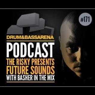 D&BA PODCAST (#171) BASHER - CLOSE PROXIMITY MIX