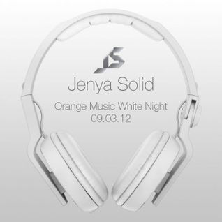 Jenya Solid Live @ Orange Music White Night #3 09.03.12.mp3