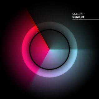 Collidr - Gems #1 (DJ Set)