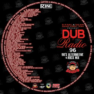 Dub Radio #96 (1990's Rock & Alternative mix) 2015 Full Mix Presented by Rene Double