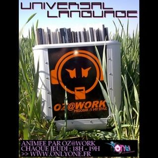 Oz@Work - Universal Language #009 [Only1 - 12 fév.15]