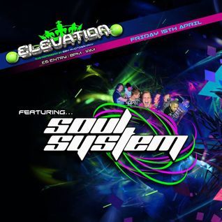 Soul System LIVE at Elevation 15th April 2016