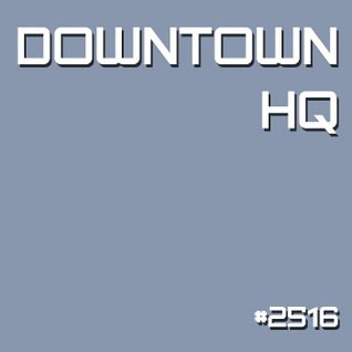 Downtown HQ #2516 (Radio Show with DJ Ramon Baron)