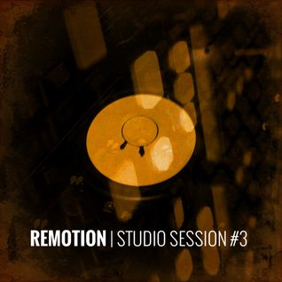 REMOTION Studio Session #3