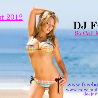 DJ F-TraX - So Call Me Maybe