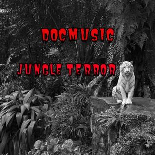 DOCMUSIC Mixes And Mashups Jungleterror Mixtape #19 April 2015