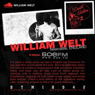 DTMIX042 - William Welt [Newcastle, ENGLAND]