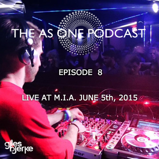 The As One Podcast: Episode 8 (LIVE @ M.I.A)