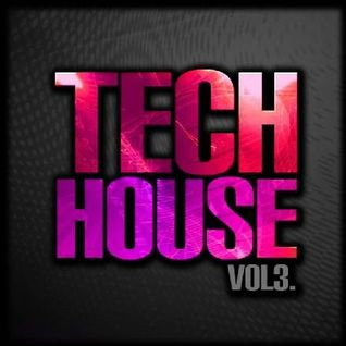 Aaron Lewis - Tech House Vol.3 - May 2012