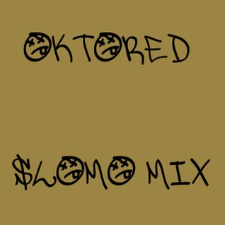 OktoRed SloMo Mix