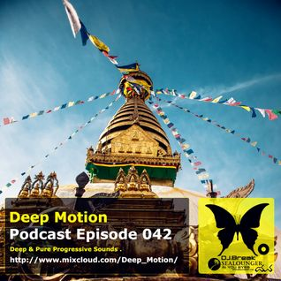 Deep Motion Podcast 042