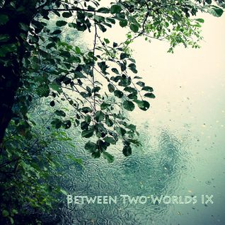 Between Two Worlds Episode 003 (BTW 9 release special)(06-08-2011)