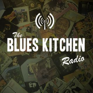 The Blues Kitchen Radio: 14 January 2013