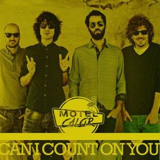 We Are Standard - Can I Count On You (Motel Calor Remix)