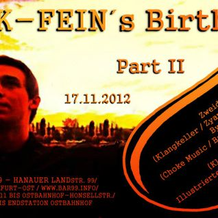 PIK-FEIN @ B-Day session PART II - Bar99 Frankfurt - 17/11/12