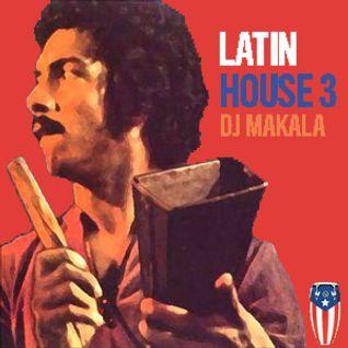 "DJ Makala ""Baile Latin House 3 Mix"""