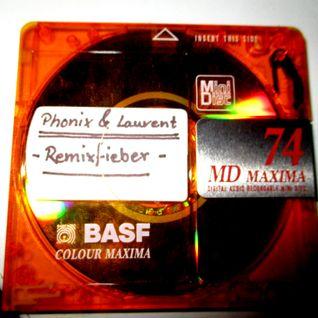 Phonix & Laurent - Remixfieber