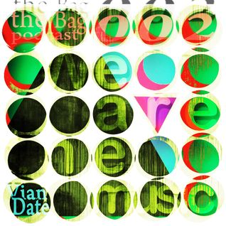 Vian Date - The Bag Podcast 002 (120x80 house live for wearethemusic)