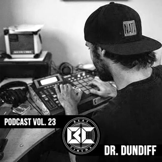 Podcast Vol. 23 - Dr. Dundiff