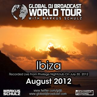 Global DJ Broadcast Aug 02 2012 - World Tour: Ibiza