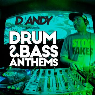 DJ ANDY - DRUM AND BASS ANTHEMS