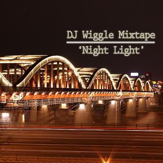 DJ Wiggle Mix Tape 'Night Light'