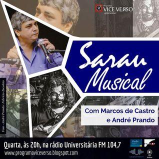VICE VERSO SARAU MUSICAL COM  ANDRÉ PRANDO E MARCOS DE CASTRO  - PARTE II