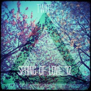 TWATG Pres. Spring of Love