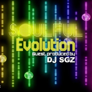 Soulful Evolution June 8th 2012 (Guest Produced by DJ SGZ)