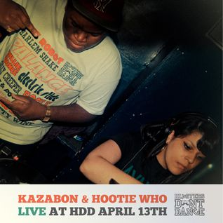 Kazabon & Hootie Who Live At HDD April 13th