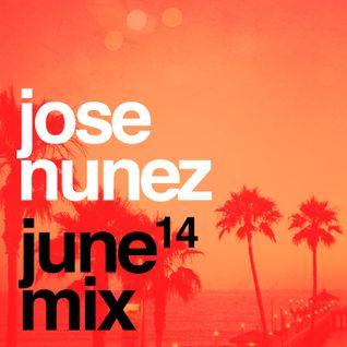 Jose Nunez - June MixShow