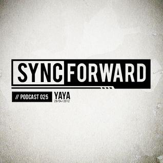 Sync Forward Podcast 025 - Yaya