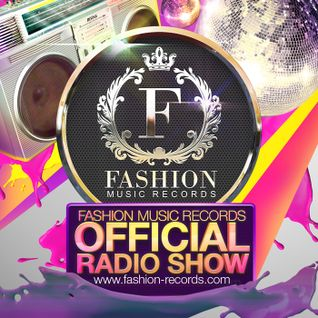 DJ Favorite - Fashion Music Radio Show 008 (FMR 3 Years)