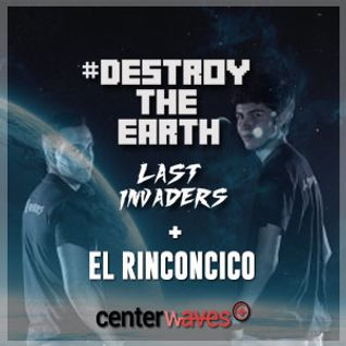 Destroy The Earth #032 + El Rinconcico (DARI & Paul Per View)