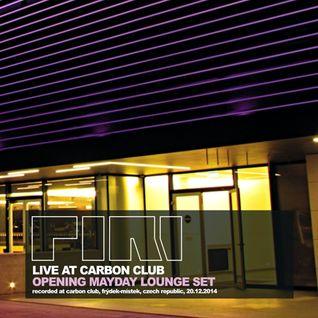 DJ Piri - Live At Carbon Club (2014-12-20) (Opening Mayday Lounge Set)