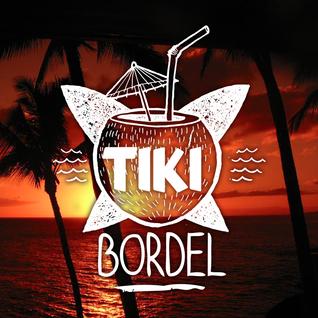 Tiki Bordel Dj Solaris Live Mix 1