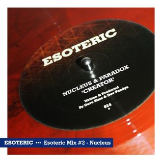 Esoteric Music Mix #2 - Nucleus
