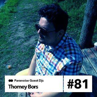 Thomey Bors - Guest Mix #81