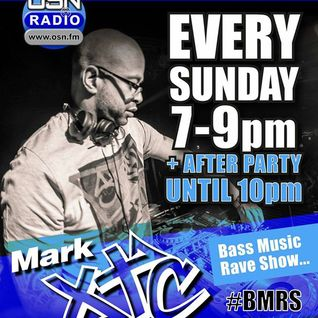 Mark XTC's Bass Music Rave Show 16_10_2016 OSN Radio