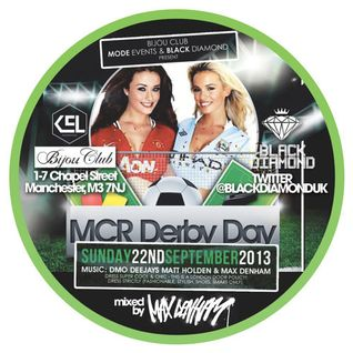 MAX DENHAM - BLKDIAMOND MIX CD (MCR DERBY AFTERPARTY)