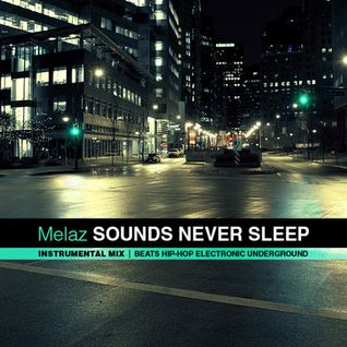 Sounds Never Sleep