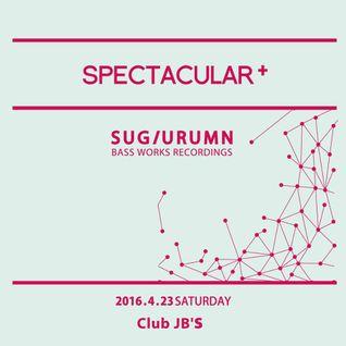 SUGIURUMN Apr. 2016 SPECTACULAR+ @ CLUB JB'S