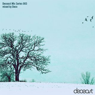 Deco - Deceast Mix Series 003