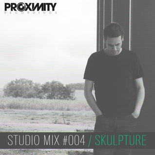 Proximity Recordings Studio Mix #004 - Skulpture