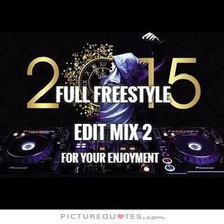 Full Freestyle Edit Mix 2 - DJ Carlos C4 Ramos