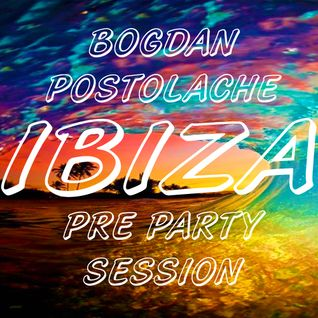 IBIZA Pre Party Session II