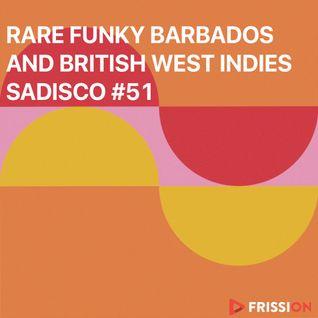 Sadisco #51 - Rare Funky Barbados